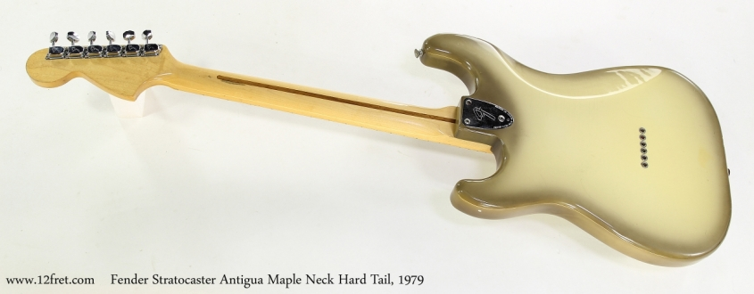 Fender Stratocaster Antigua Maple Neck Hard Tail, 1979  Full Rear View
