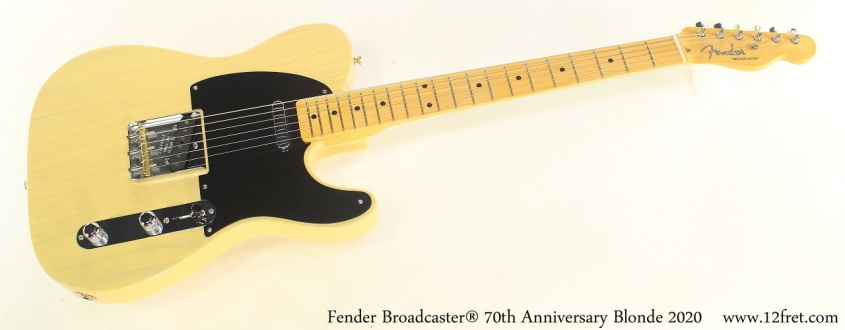 Fender Broadcaster® 70th Anniversary Blonde 2020 Full Front View