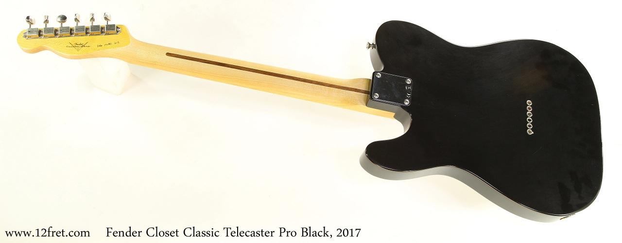 Fender Closet Classic Telecaster Pro Black, 2017 Full Rear View