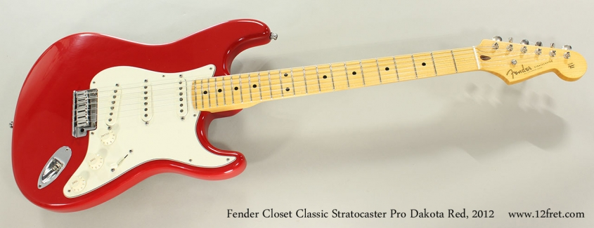 Fender Closet Classic Stratocaster Pro Dakota Red, 2012 Full Front View