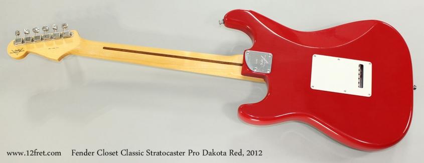 Fender Closet Classic Stratocaster Pro Dakota Red, 2012 Full Rear View