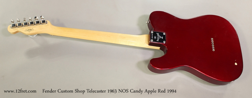 Fender Custom Shop Telecaster 1963 NOS Candy Apple Red 1994 Full Rear View