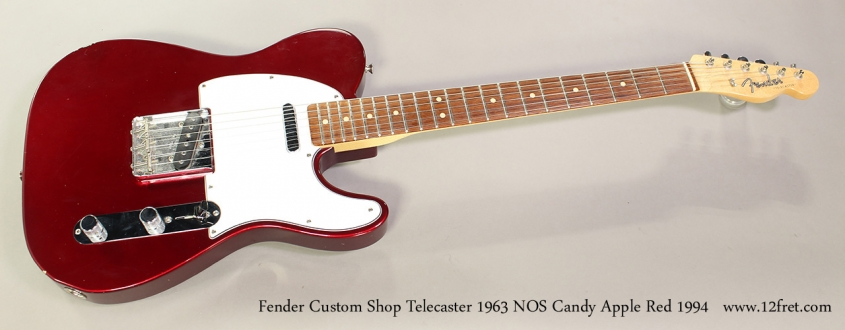 Fender Custom Shop Telecaster 1963 NOS Candy Apple Red 1994 Full Front View