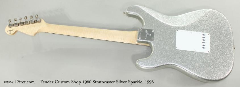 Fender Custom Shop 1960 Stratocaster Silver Sparkle, 1996 Full Rear View
