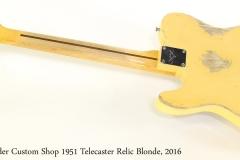 Fender Custom Shop 1951 Telecaster Relic Blonde, 2016 Full Rear View