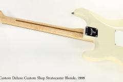 Fender Custom Deluxe Custom Shop Stratocaster Blonde, 1999  Full Rear View