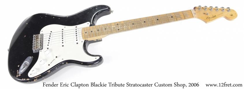 Fender EC Blackie Tribute Stratocaster Custom Shop, 2006 Full Front View