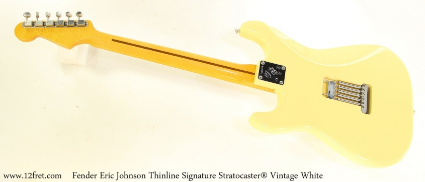 Fender Eric Johnson Thinline Signature Stratocaster Vintage White Full Rear View