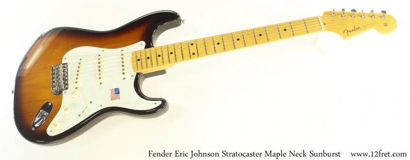 Fender Eric Johnson Stratocaster Maple Neck Sunburst Full Front View