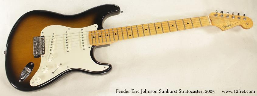 Fender Eric Johnson Sunburst Stratocaster 2005 full front view
