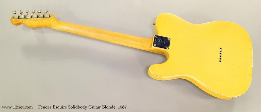 Fender Esquire Solidbody Guitar Blonde, 1967  Full Rear View