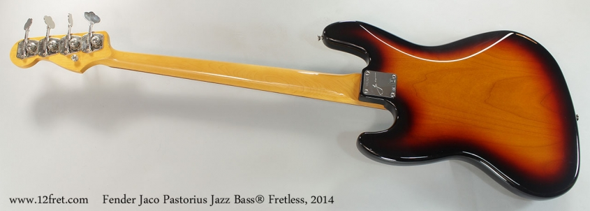 Fender Jaco Pastorius Jazz Bass® Fretless, 2014 Full Rear View