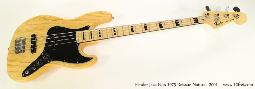 Fender Jazz Bass 1975 Reissue Natural, 2001  Full Front View