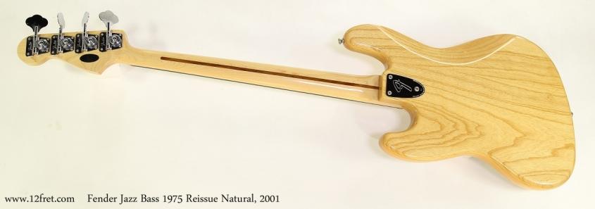 Fender Jazz Bass 1975 Reissue Natural, 2001  Full Rear View