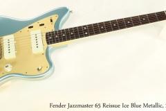 Fender Jazzmaster 65 Reissue Ice Blue Metallic, 2014 Full Front View