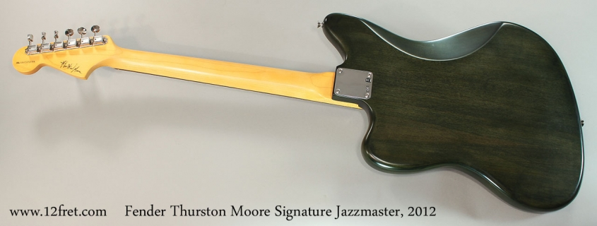 Fender Thurston Moore Signature Jazzmaster, 2012 Full Rear View