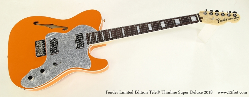 Fender Limited Edition Tele® Thinline Super Deluxe 2018  Full Front VIew