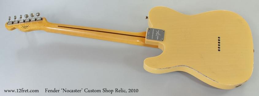 Fender 'Nocaster' Custom Shop Relic, 2010 Full Rear View