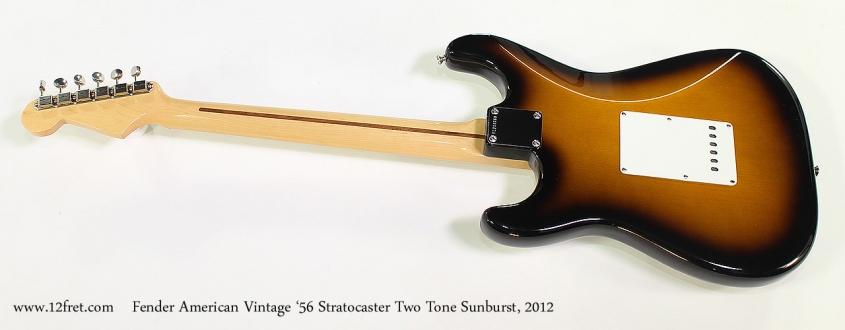 Fender American Vintage '56 Stratocaster Two Tone Sunburst, 2012 Full Rear View