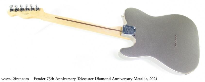 Fender 75th Anniversary Telecaster Diamond Anniversary Metallic, 2021 Full Rear View