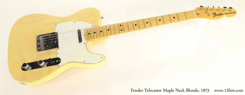 Fender Telecaster Maple Neck Blonde, 1973   Full Front VIew