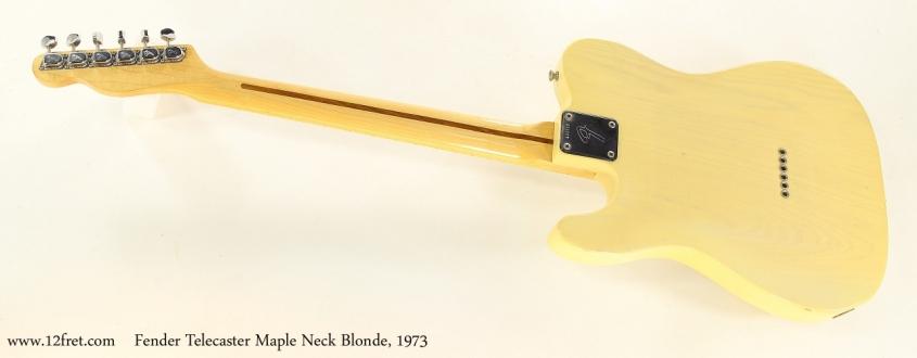 Fender Telecaster Maple Neck Blonde, 1973   Full Rear View