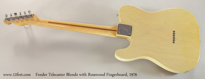 Fender Telecaster Blonde with Rosewood Fingerboard, 1976 Full Rear View