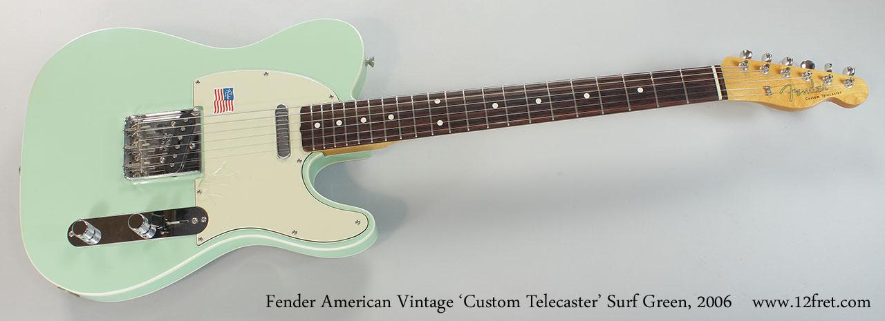 Fender American Vintage 'Custom Telecaster' Surf Green, 2006 Full Front View
