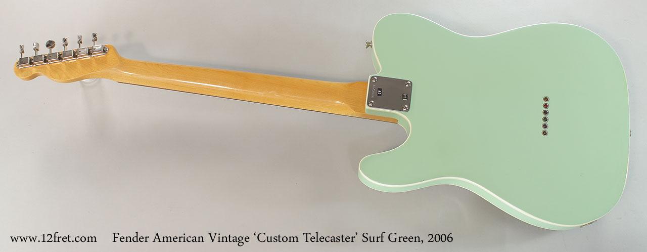 Fender American Vintage 'Custom Telecaster' Surf Green, 2006 Full Rear View