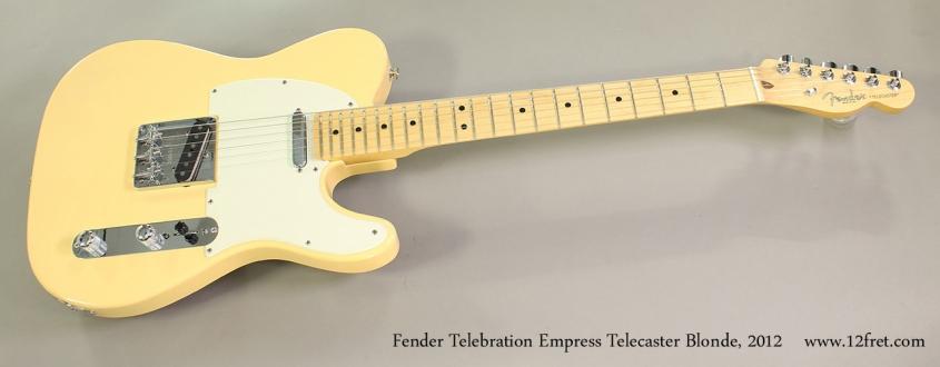 Fender Telebration Empress Telecaster Blonde, 2012 Full Front View
