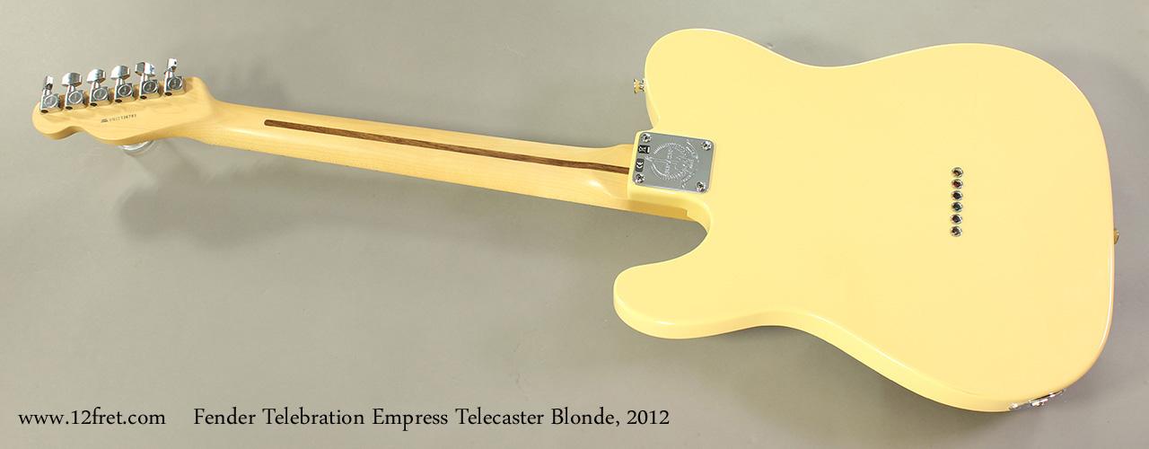 Fender Telebration Empress Telecaster Blonde, 2012 Full Rear View