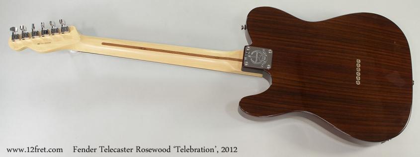 Fender Telecaster Rosewood 'Telebration', 2012 Full Rear View