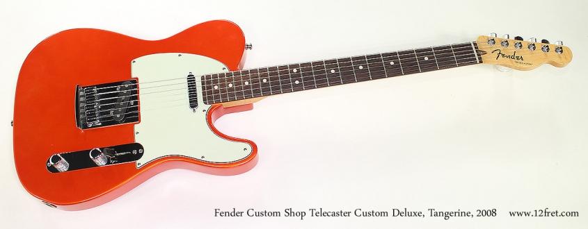 Fender Custom Shop Telecaster Custom Deluxe, Tangerine, 2008 Full Front View