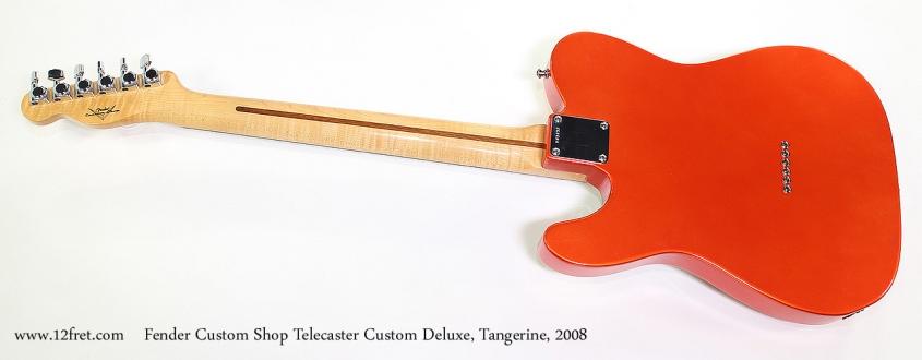 Fender Custom Shop Telecaster Custom Deluxe, Tangerine, 2008 Full Rear View