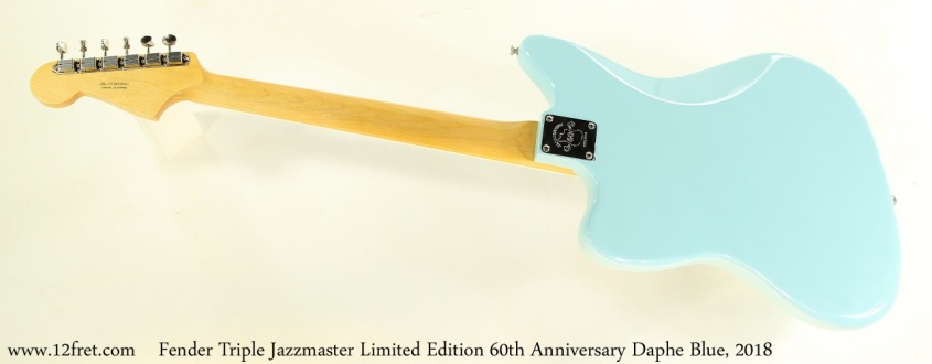 Fender Triple Jazzmaster Limited Edition 60th Anniversary Daphe Blue, 2018 Full Rear View