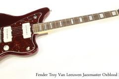 Fender Troy Van Leeuwen Jazzmaster Oxblood 2014   Full Front View