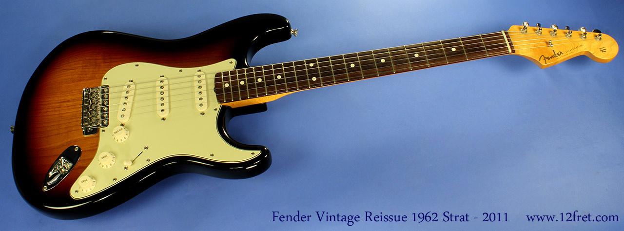 Fender Vintage 1962 Reissue 2011 Ss Full 1