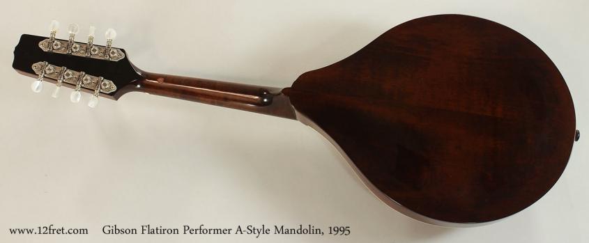 Gibson Flatiron Performer A-Style Mandolin, 1995 Full Rear View