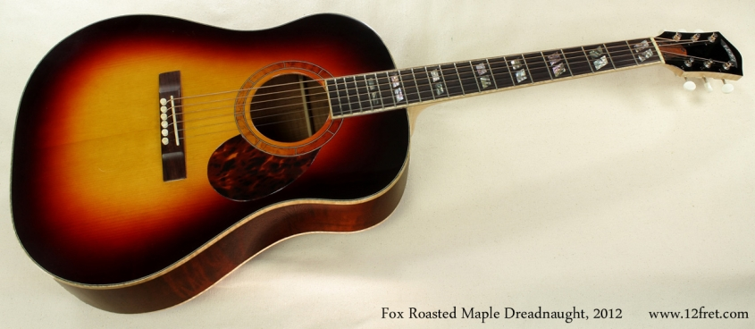 Fox Roasted Maple Dreadnought 2012 full front view