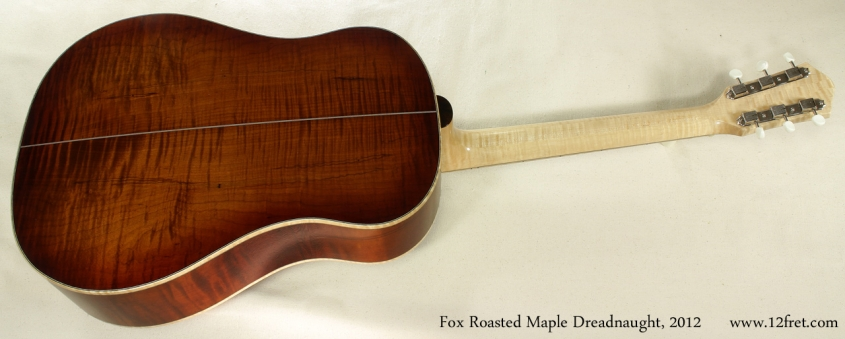Fox Roasted Maple Dreadnought 2012 full rear view