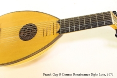 Frank Gay 8-Course Renaissance Style Lute, 1971 Full Front View