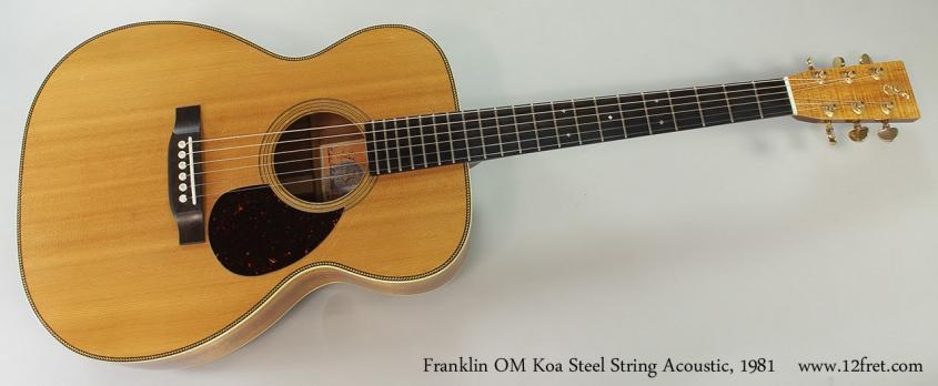 Franklin OM Koa Steel String Acoustic, 1981 Full Front View
