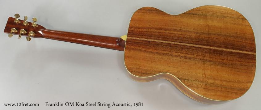 Franklin OM Koa Steel String Acoustic, 1981 Full Rear View