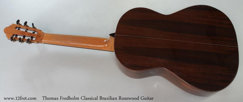 Thomas Fredholm Classical Brazilian Rosewood Guitar Full Rear View