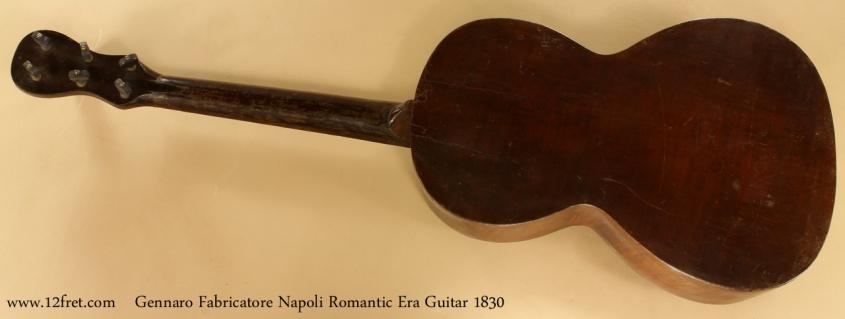 Gennaro Fabricatore Napoli Romantic Era Guitar 1830 full rear view