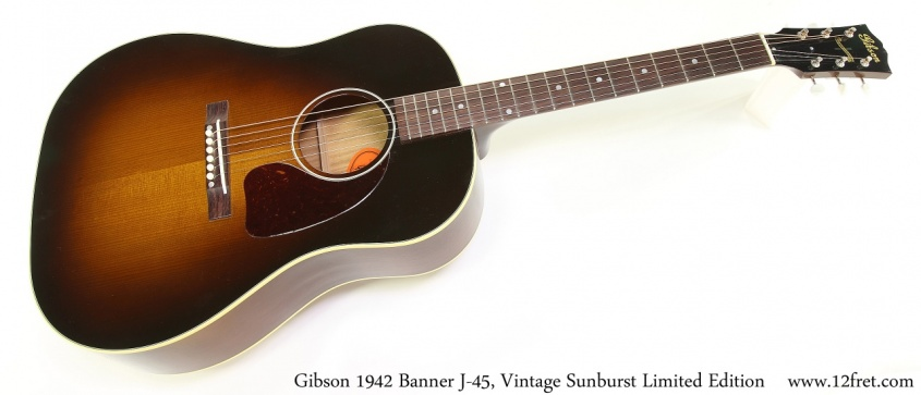 Gibson 1942 Banner J-45, Vintage Sunburst Limited Edition Full Front View