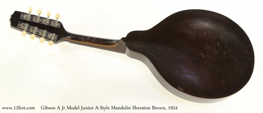 Gibson A Jr Model Junior A-Style Mandolin Sheraton Brown, 1924   Full Rear View