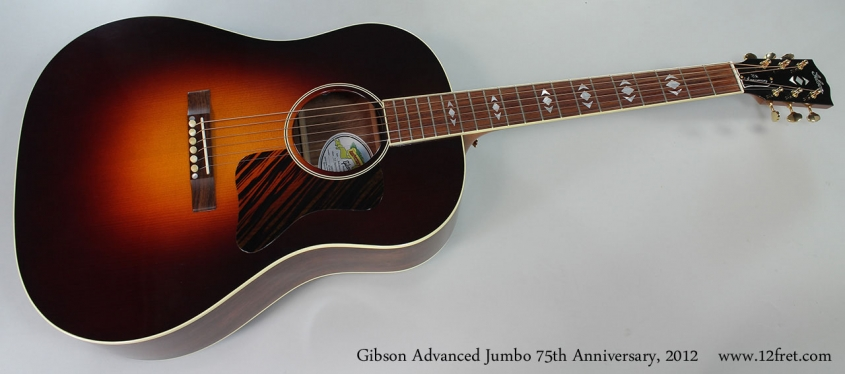 Gibson Advanced Jumbo 75th Anniversary, 2012 Full Front View