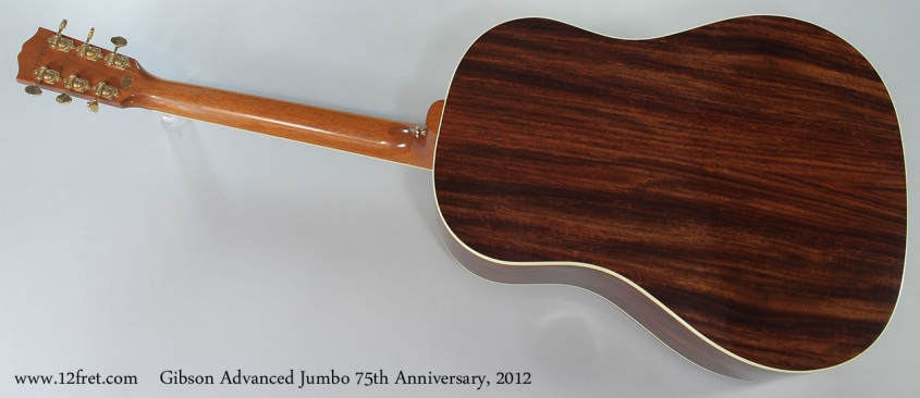 Gibson Advanced Jumbo 75th Anniversary, 2012 Full Rear View