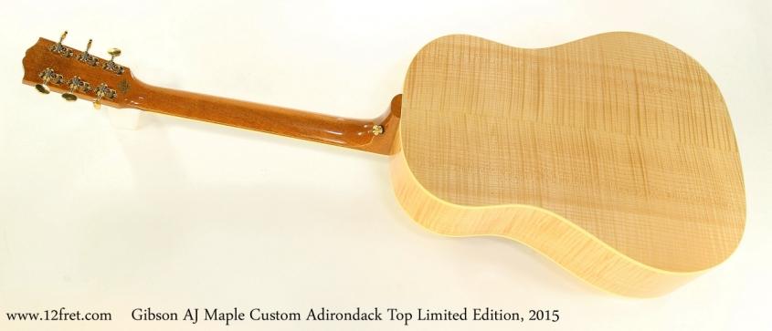 Gibson AJ Maple Custom Adirondack Top Limited Edition, 2015   Full Rear View